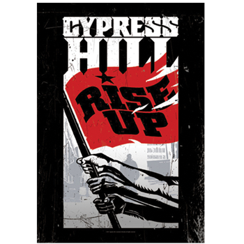 Buy Rise Up by Cypress Hill