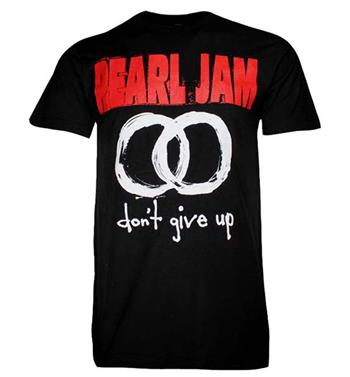Buy Pearl Jam Don't Give UP T-shirt by Pearl Jam