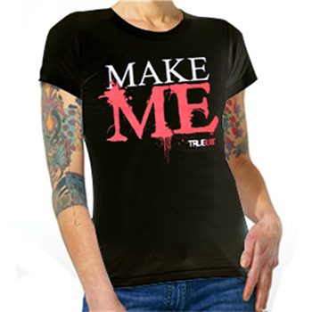 Buy Make Me T-Shirt by True Blood