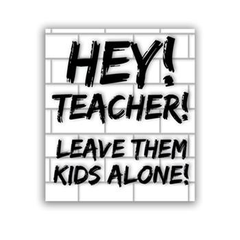 Buy Hey Teacher! Sticker by Generic