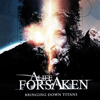 Buy Bringing Down Titans CD by A Life Forsaken