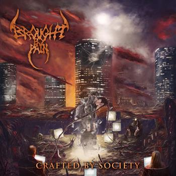 Buy Crafted By Society (EP Album) by BROUGHT BY PAIN