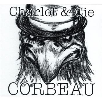 Buy Corbeau CD by Charlot & Cie