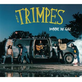 Buy Donne Du Gaz CD by Les Trimpes