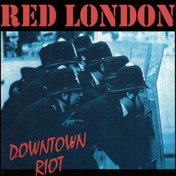 Red London Downtown Riot CD