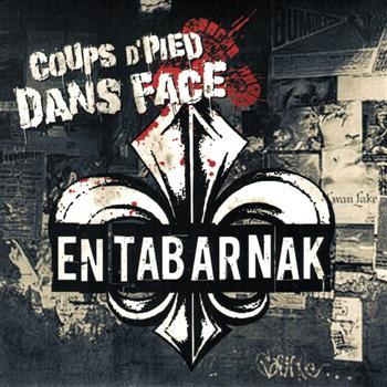 Coups D'Pied Dans Face En Tabarnak CD