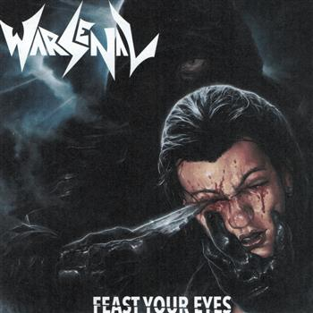 Warsenal Feast Your Eyes CD