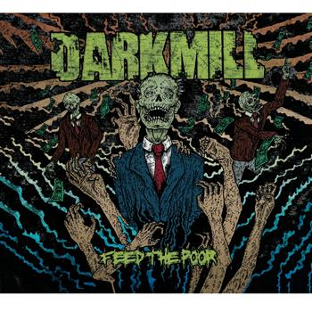 Darkmill Feed The Poor CD
