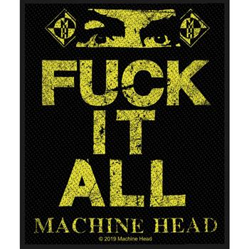 Machine Head Fuck It All Patch