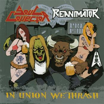 Buy In Union We Trash CD by Reanimator & Soul Collector