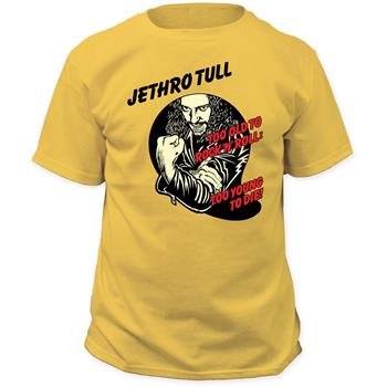 Buy Jethro Tull Too Young To Die T-Shirt by Jethro Tull
