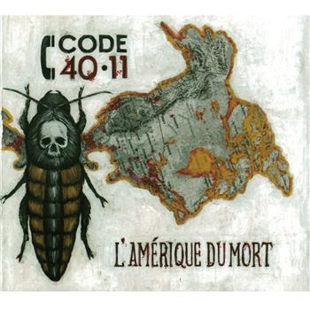 Buy L'Amérique Du Mort CD by Code 40-11