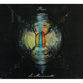Buy La Marionnette CD by Rêve