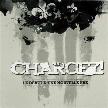 Chargez ! Le Début D'une Nouvelle Ère CD