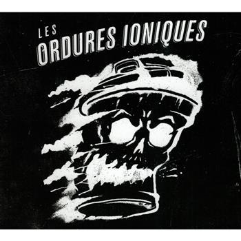 Les Ordures Ioniques Les Ordures Ioniques CD