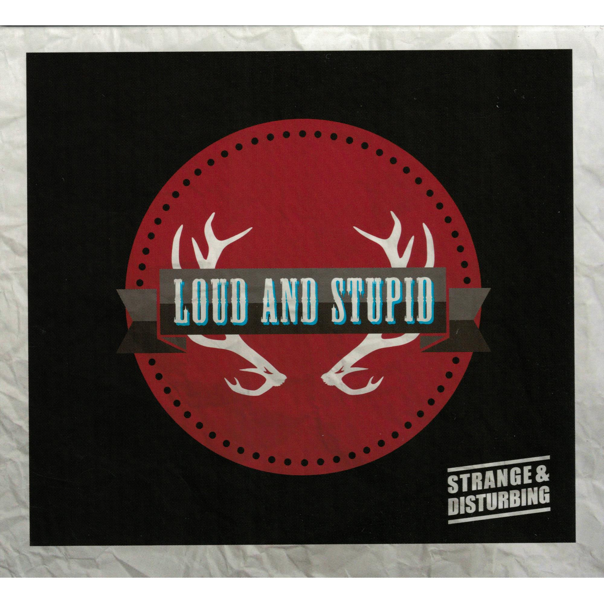 Loud And Stupid CD