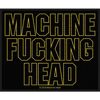 Machine Head Machine Fucking Head Patch
