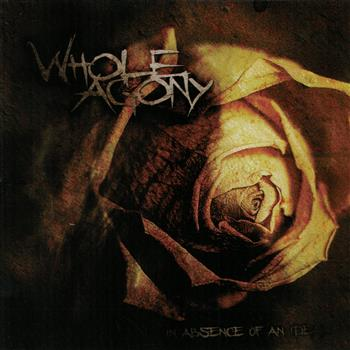 Buy N'Absen Of An Deal CD by Whole Agony