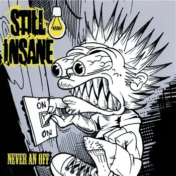 Buy Never An Off CD by Still Insane