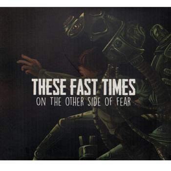 Buy On The Other Side Of Fear CD by These Fast Times