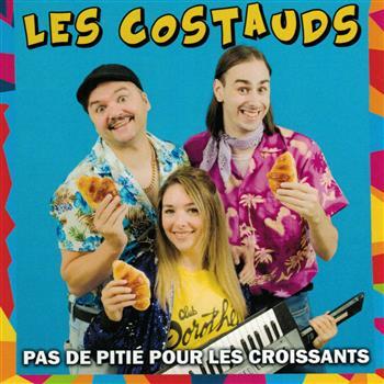 Les Costauds Pas De Pitié Pour Les Croissants CD