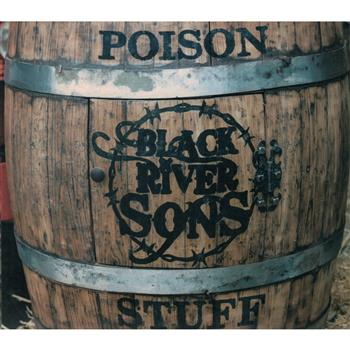 Buy Poison Stuff CD by Black River Sons