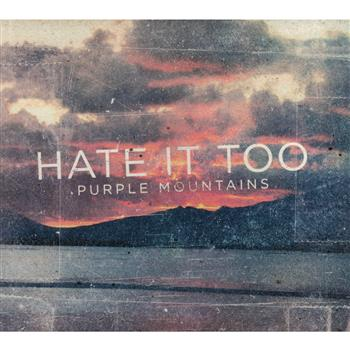 Buy Purple Mountains (CD) by Hate It Too