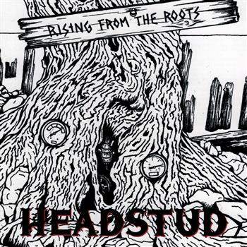 Headstud Rising From The Roots CD