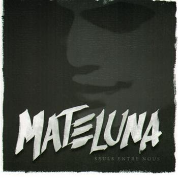 Buy Seuls Entre Nous CD by Mateluna