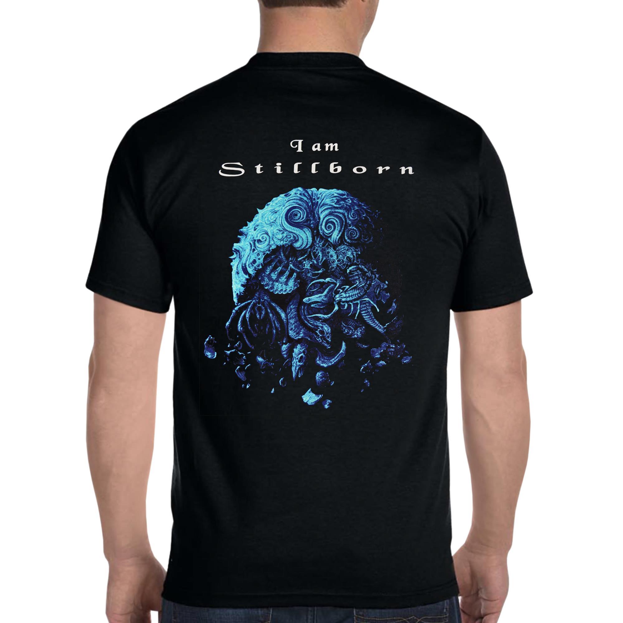 Stillborn T-shirt