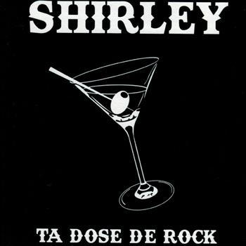 Shirley Ta Dose De Rock CD