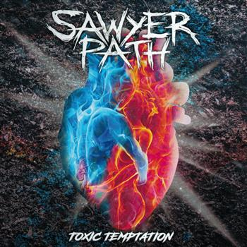 Buy Toxic Temptation CD by Sawyer Path