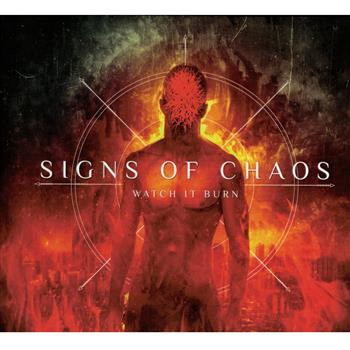Signs Of Chaos Watch It Burn CD