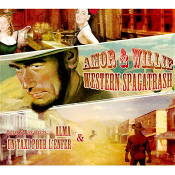 Amor & Willie Western Spagatrash CD