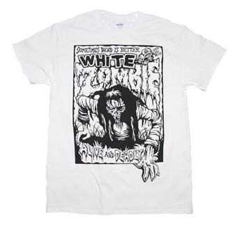 White Zombie White Zombie Alive and Deadly White T-Shirt